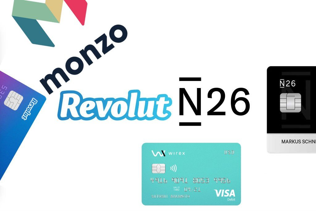 Comparativa y Review]: N26, REVOLUT, MONZO Y WIREX